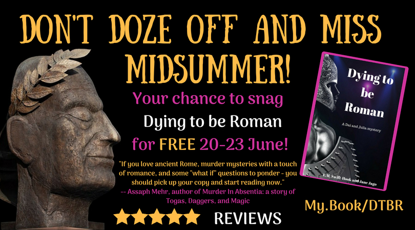 'Dying to be Roman' Unleashed for Midsummer!