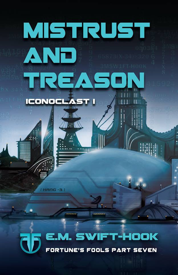 Mistrust and Treason – Out Today