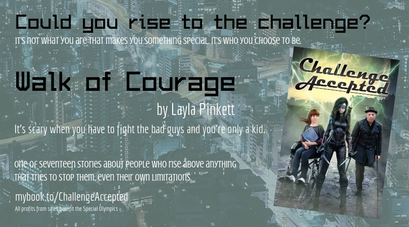 Challenge Accepted – Walk of Courage