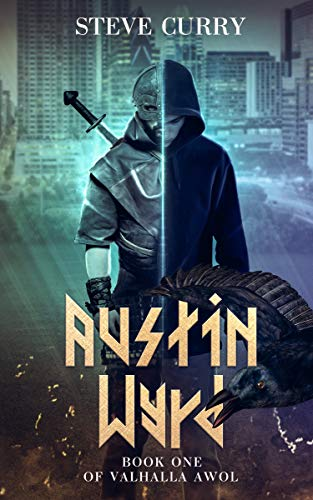 Author Feature:  'Austin Wyrd' by Steve Curry