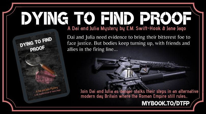 Dying to Find Proof – Out Today!