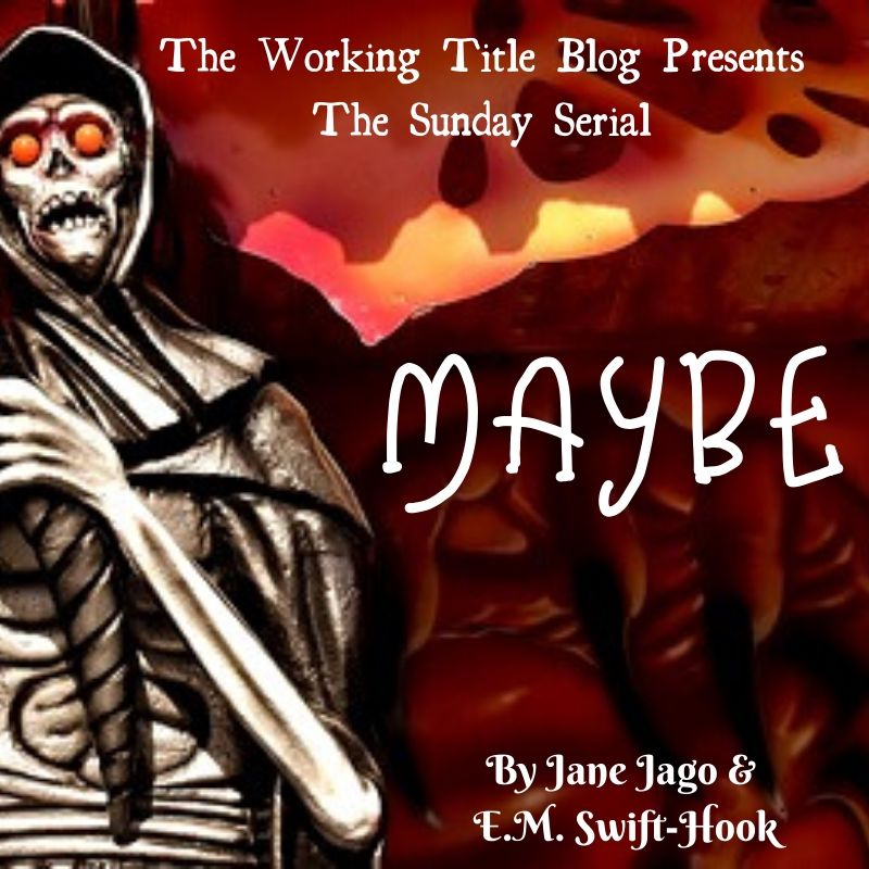 Sunday Serial – Maybe VI
